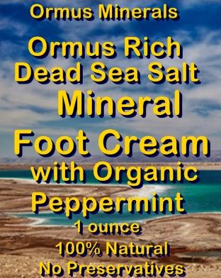 Ormus Minerals -Ormus Rich Dead Sea Salt Mineral Foot Cream with Organic Peppermint