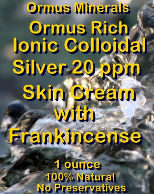 Ormus Minerals -Ormus Rich Ionic Colloidal Silver 20 ppm Skin Cream with FRANKINCENSE