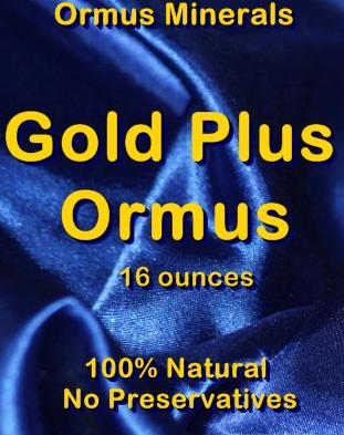 Ormus Minerals -Gold Plus Ormus