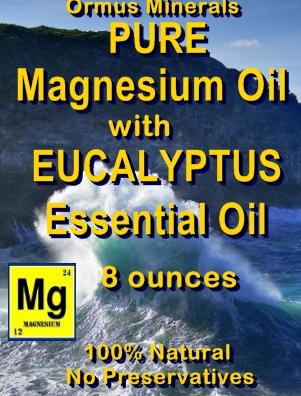 Ormus Minerals -Pure Magnesium Oil with EUCALYPTUS EO