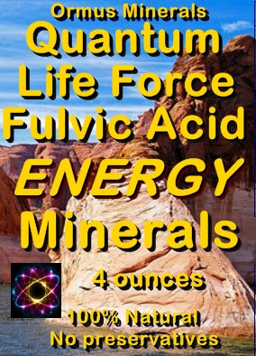 Ormus Minerals -Quantum Life Force Fulvic Acid Energy Minerals