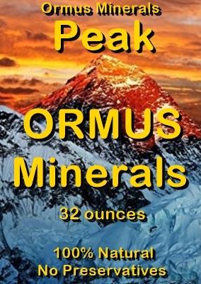 Ormus Minerals -PEAK Ormus Minerals