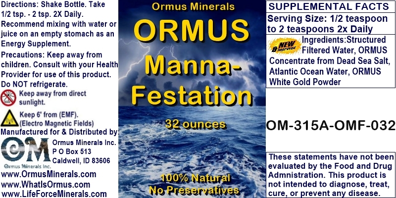 Ormus Minerals - ORMUS Manna-Festation